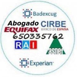 😊 ABOGADOS ASNEF EXPERIAN 2020 EXPERTO ESPECIALISTA EQUIFAX BADEXCUG RAI CIRBE 650335762 😊